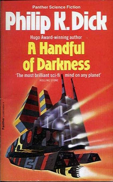 Philip K Dick - A Handful of Darkness