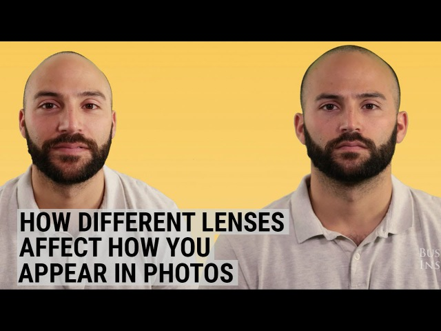 How different camera lenses affect how you appear in photos