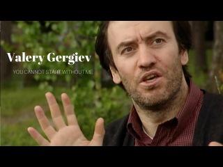 Maestro Valery Gergiev