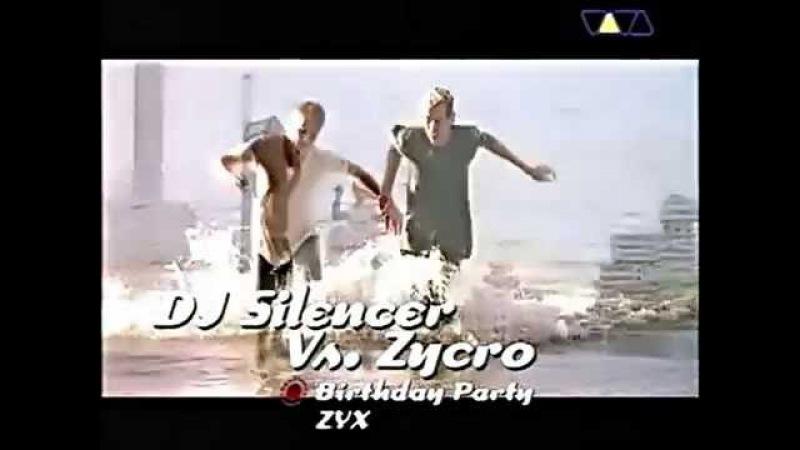 DJ Silencer vs. Zycro - Birthday Party (169 HD) 1998