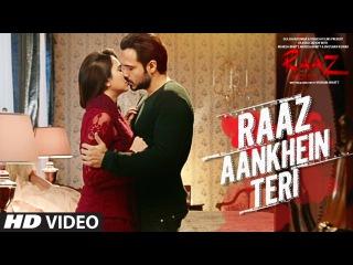 RAAZ AANKHEIN TERI Song   Raaz Reboot   Arijit Singh   Emraan Hashmi, Kriti Kharbanda, Gaurav Arora