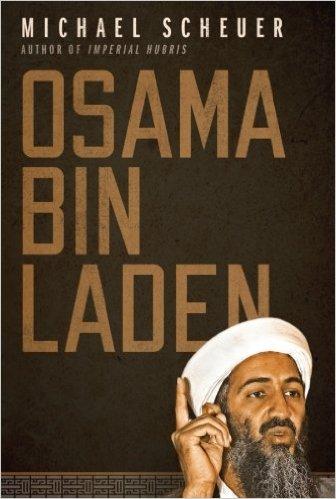 Sheuer M Osama Bin Laden Oxford 2011