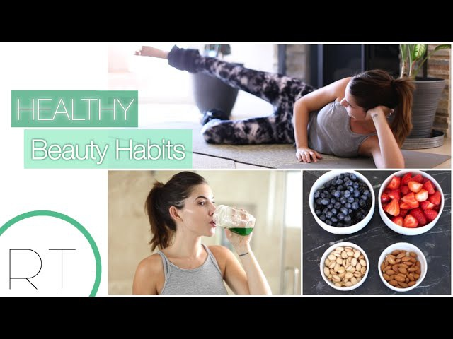 Healthy Beauty Habits Daily Weekly