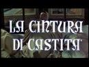 DER KEUSCHHEITSGÜRTEL - italienischer Kinotrailer