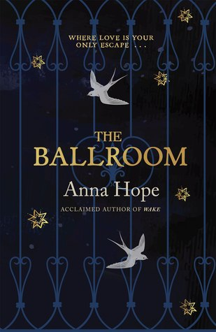 The Ballroom - Anna Hope