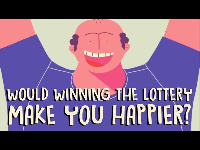 Would winning the lottery make you happier Raj Raghunathan
