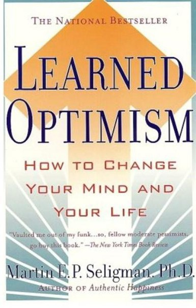 Learned Optimism How to