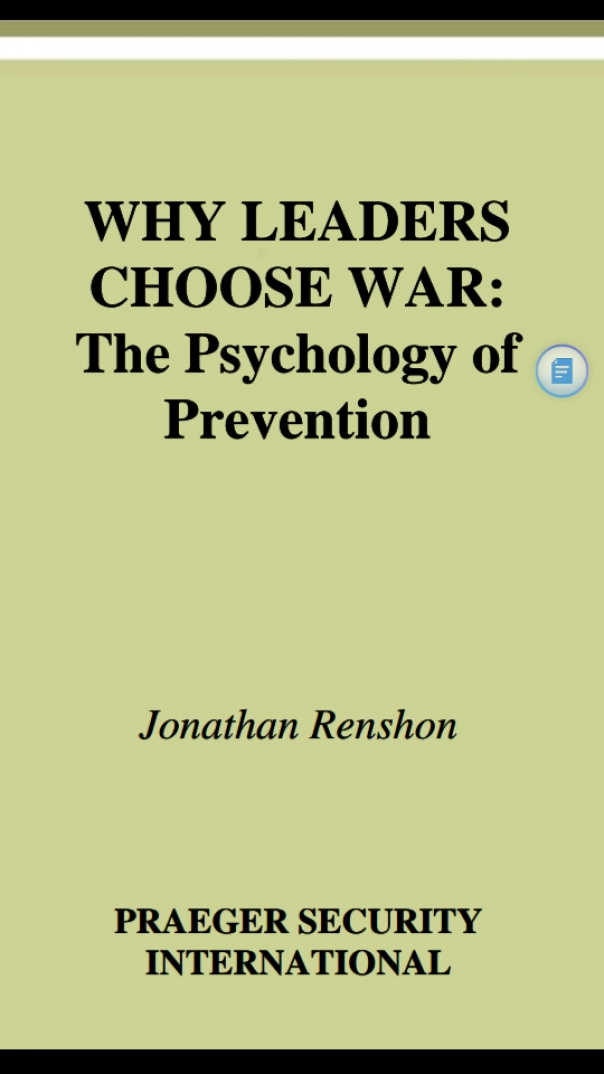 Why Leaders Choose War The Psychology of prevention