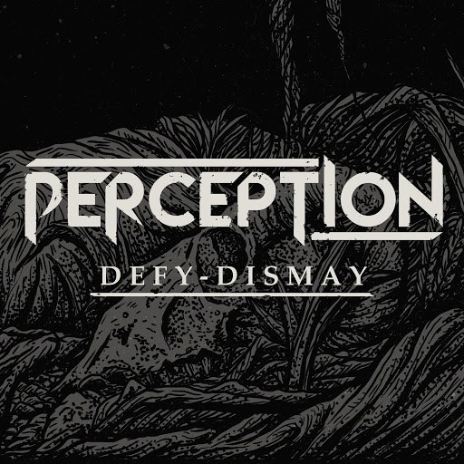 Perception альбом Defy Dismay