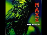 Maxx - No More (I Can't Stand It) (1994)