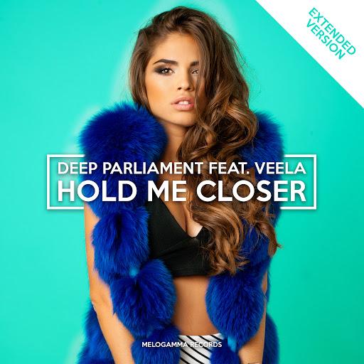 Veela альбом Hold Me Closer (Extended)