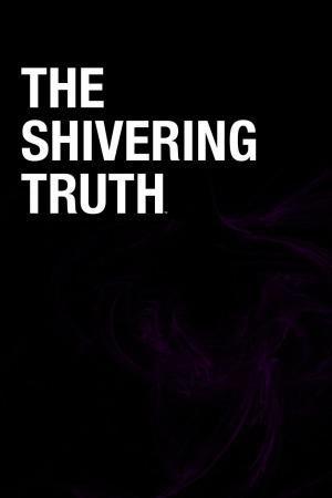 Дрожащая Правда / The Shivering Truth / Сезон: 1 / Серии: 1 из ? (Вернон Четмэн, Кэт Солен) [2018, США, Комедия, ужасы, HDTV 720p] DVO (NewStation) + Original