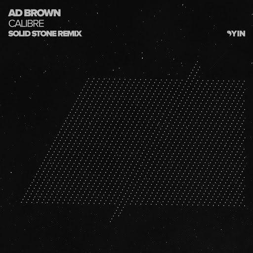 Ad Brown альбом Calibre (Solid Stone Remix)