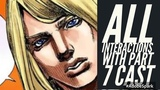 All Funny Valentine Interactions With Entire Part 7 Cast(Jojo's Bizarre Adventure Eyes Of Heaven)