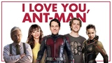 I Love You, Ant-Man (Nerdist Remix)
