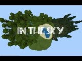 In the Sky - Official Trailer Minecraft Bedrock Edition 1.4
