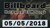 Billboard Hot DanceElectronicEDM Songs TOP 50 (May 5, 2018)