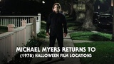 Michael Myers Returns to Halloween 1978 Filming Locations