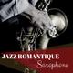 Musique Jazz Ensemble & Chansons d'amour - Love & sex (Toute la nuit)
