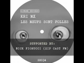 ZR034 : KRI MX - Les Meufs Sont Folles