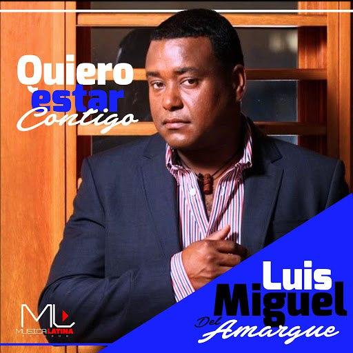 Luis Miguel Del Amargue альбом Quiero Amanecer Contigo