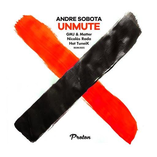 Andre Sobota альбом Unmute (Remixes)