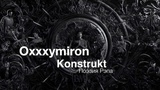 Oxxxymiron Konstrukt (part Оксимирона)