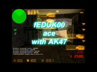 fEDUK00(alexblack) ACE WITH AK47