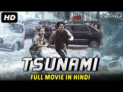 Tsunami 2017 Full Hindi Dubbed Movie Full Chinese Action Movies In Hindi ADMD