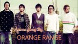 Every Anime Song by Orange Range (