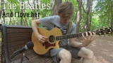 The Beatles - And i love her (fingerstyle cover)