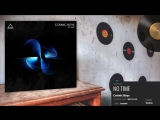 Cosmic Boys - No Time (Original Mix)