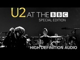 U2 At The BBC Special Edition Full Concert - Audio High Resolution