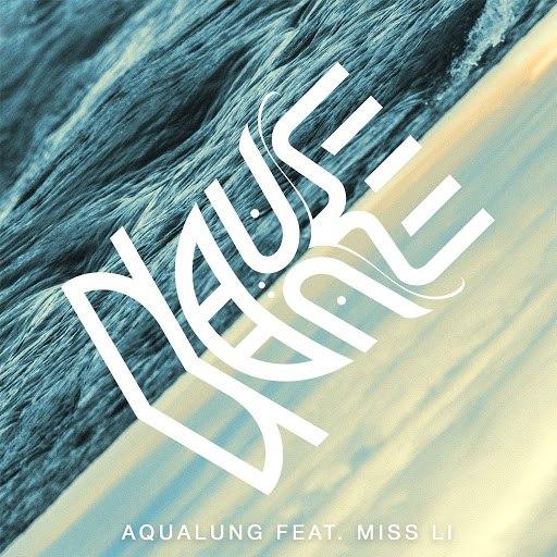 Nause альбом Aqualung (feat. Miss Li)
