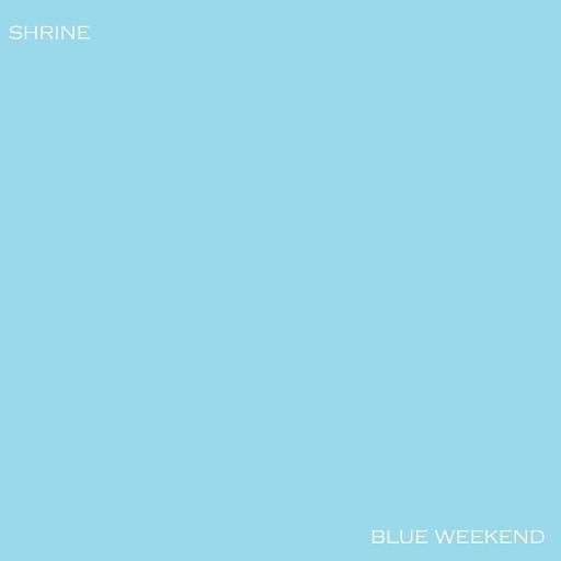 Shrine альбом Blue Weekend