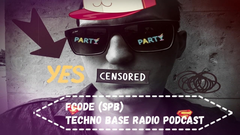 Fcode (SPB) - Techno Base Radio Podcast techno@techno_base Techno Dance Music 2018 DJ Edm Rave Raw Fcode New MIX