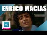 INA Enrico Macias, le best of (2h45 de tubes)