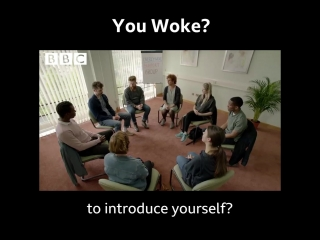 BBC sketch - You Woke?
