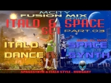 mCITY - FUSION MIX - ITALODISCO _ SPACESYNTH SET PART.O3 2O14
