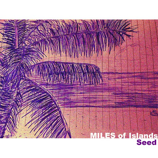 Seed альбом Miles of Islands