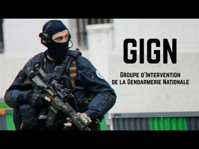 GIGN Groupe d'Intervention de la Gendarmerie Nationale