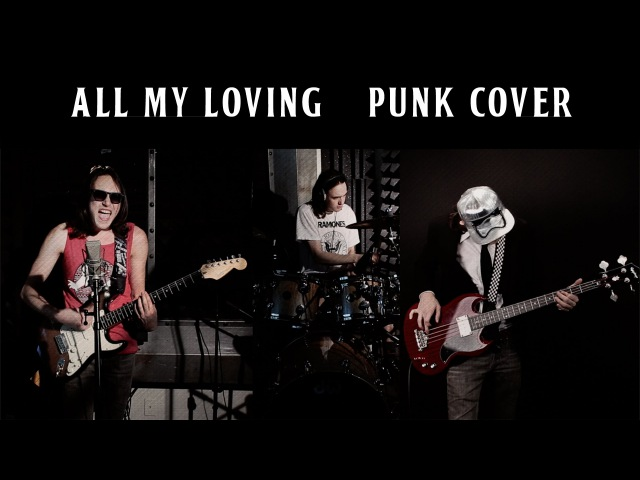 The Beatles All My Loving Punk Cover by David Kaylor