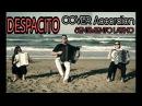 DESPACITO - Cover Accordion/Violin - Gianluca Pica Feat: E. Viti, C. Celletti, A. Russo