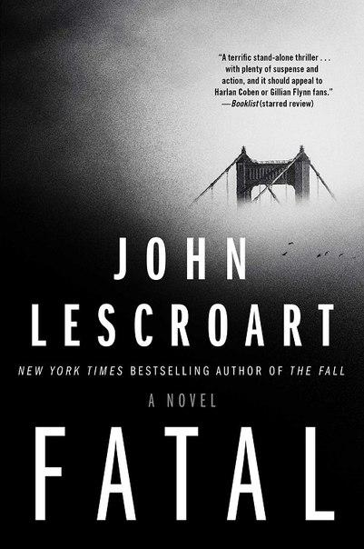 John Lescroart - Fatal