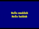 Hello Maddah Hello Faddah