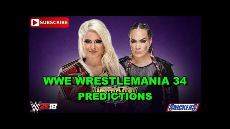 WWE Wrestlemania 34 Raw Women s Championship Alexa Bliss vs Nia Jax Predictions WWE 2K18