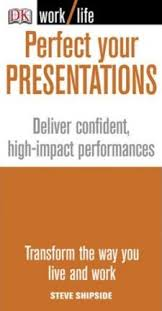 Perfect Your Presentations (WORK)