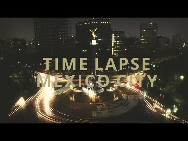 Timelapse México City CDMX lHD