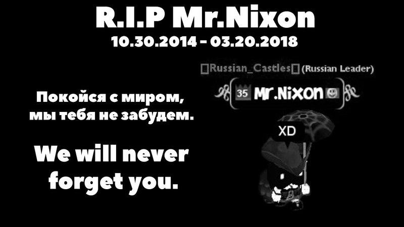 R.I.P Mr.Nixon | RC