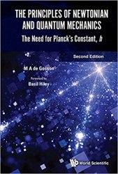 Principles of Newtonian and Quantum Mechanics